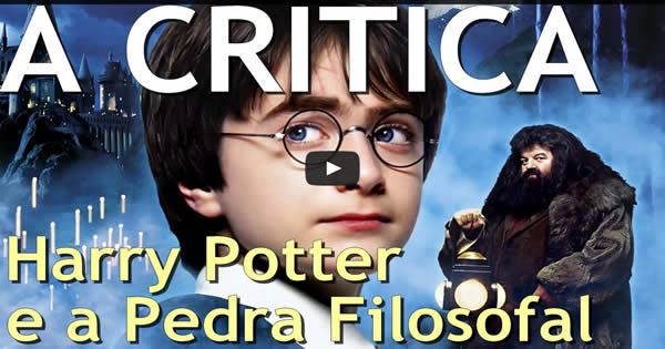 harry potter - harry potter - 150 Crítica do Harry Potter e a Pedra Filosofal