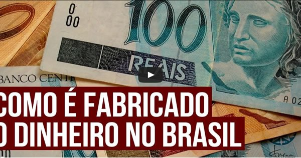 Como o dinheiro é fabricado no Brasil 1