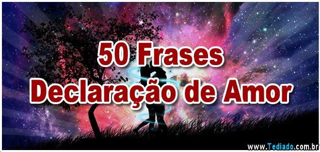 50 Frases Declaração De Amor Blog Tediado