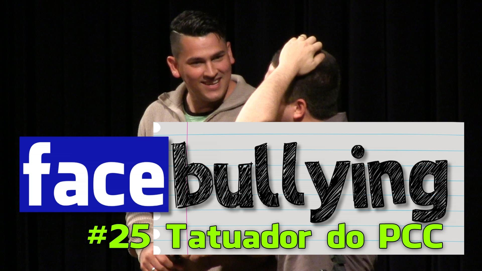 Facebullying – Tatuador do PCC