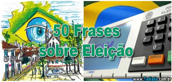 Photo of 50 Frases sobre Eleição