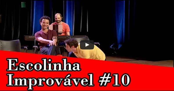 Improvável - Escolinha Improvável #10 1
