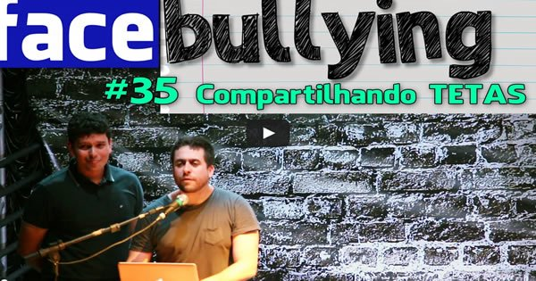 Facebullying  – Compartilhando