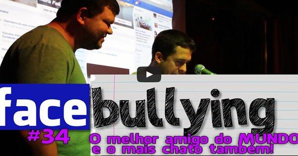 Facebullying - Melhor amigo do Mundo e o mais Chato do Mundo o Batatinha 3