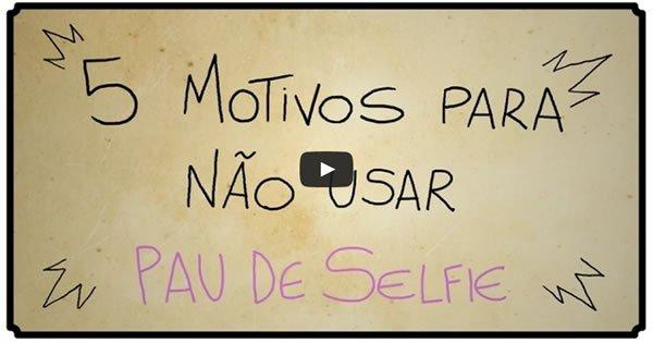 5 motivos pra não usar o pau de selfie 3