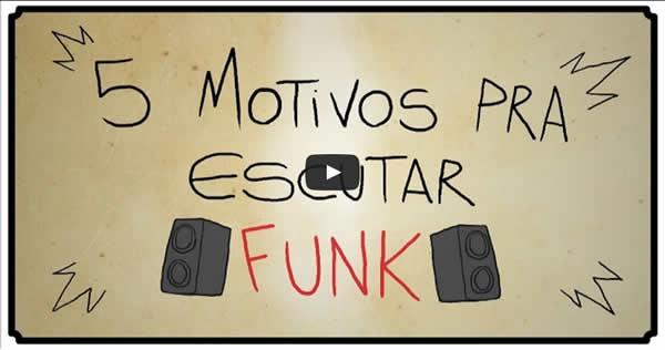 motivos-pra-escutar-funk