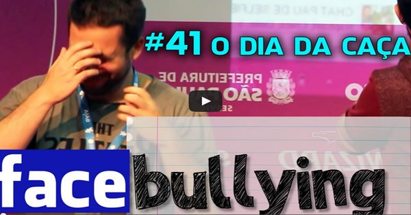 Facebullying #41 - O Dia da caça - Maurício cai no Facebullying 6
