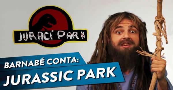 Barnabé conta: Jurassic Park 3