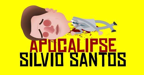 Apocalipse Silvio Santos 3