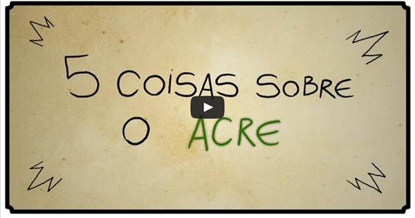 Photo of 5 coisas sobre o Acre