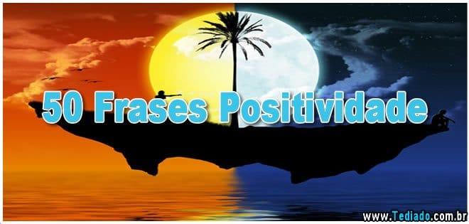 50 Frases Positividade 4