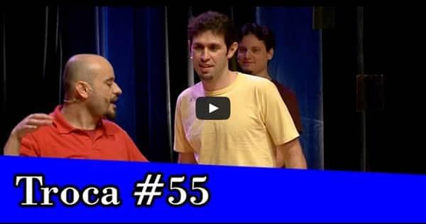 Improvável - Troca #55 2