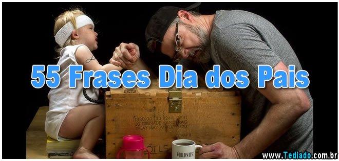 55 Frases Dia Dos Pais