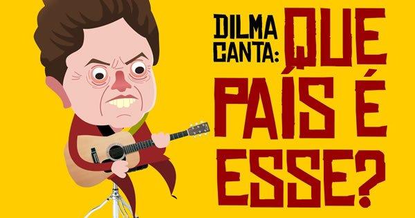 Dilma canta: Que país é esse? 3