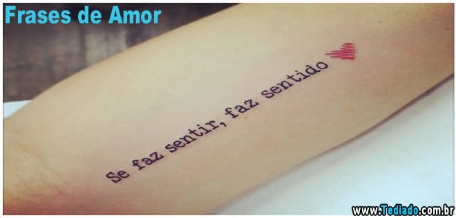 Frases de tatuagem Românticas do Pensador
