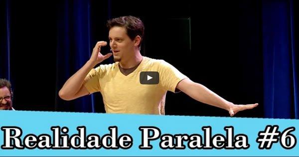 Improvável - Realidade Paralela #6 2