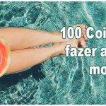100 Coisas para fazer antes de morrer