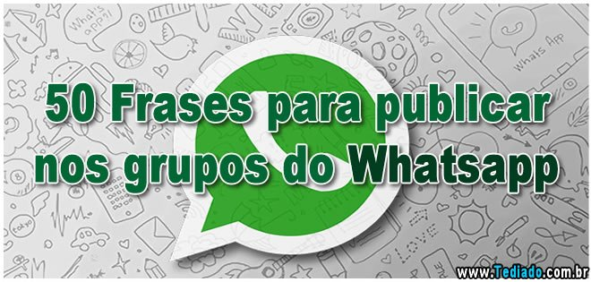frases-para-publicar-no-grupo-do-whatsapp