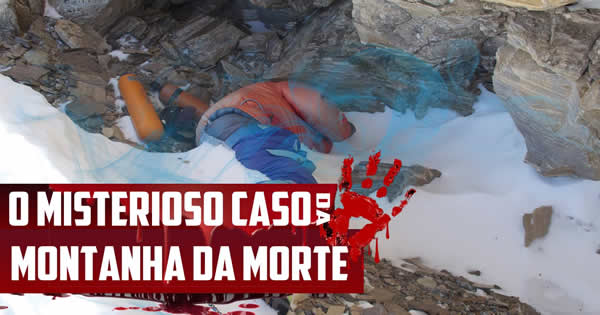 Photo of O misterioso caso da Montanha da Morte