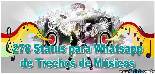 278 Status Para Whatsapp De Trechos De Músicas Blog Tediado
