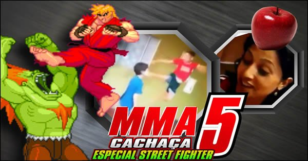 street fighter - mma 5 - MMA Cachaça 5 – Especial Street Fighter