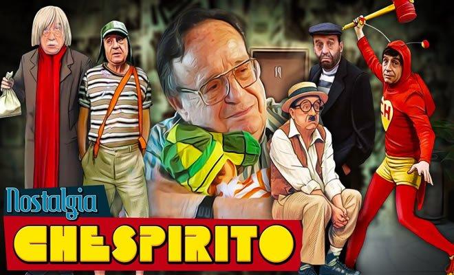 Chespirito (Roberto Gomez Bolaños) - Nostalgia 1