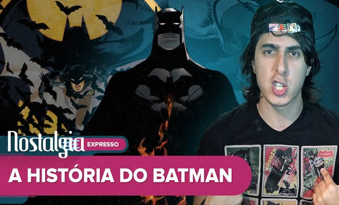 batman - batman - A História do Batman – Nostalgia
