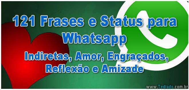 Frases De Indiretas Para Status Do Whatsapp E Facebook: 121 Frases E Status Para Whatsapp