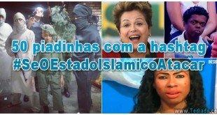 piadinhas-hashtag-seoestadoislamicoatacar