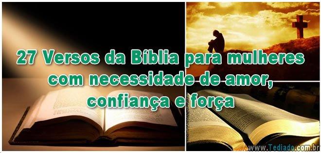 27 Versos da Bíblia para mulheres com necessidade de amor, confiança e força 5