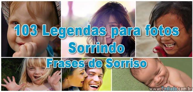 103 Legendas Para Fotos Sorrindo Frases De Sorriso