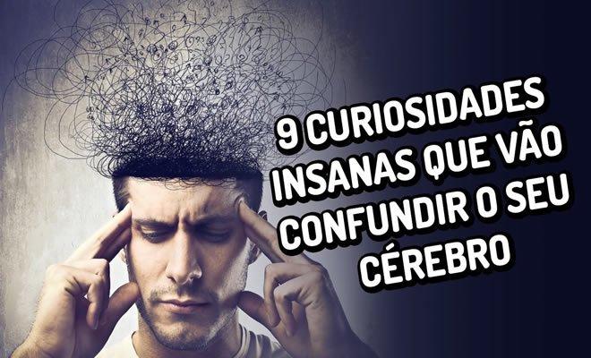 9 curiosidades insanas que vão confundir o seu cérebro 6