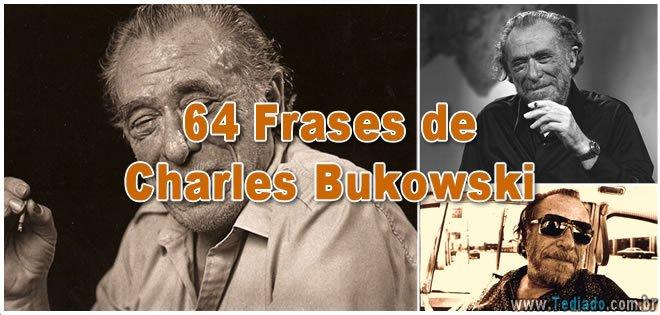 64 Frases de Charles Bukowski 2