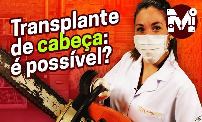Transplante de Cabeça: será que isso é possível? 3