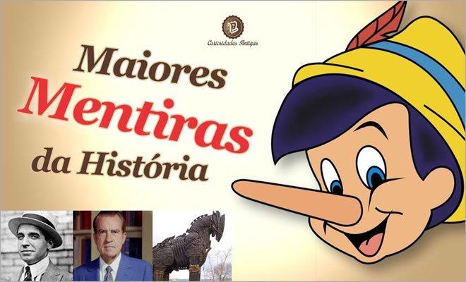Maiores Mentiras da História 2