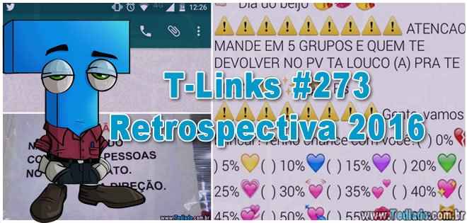 T-Links #273 – Especial Retrospectiva 2016