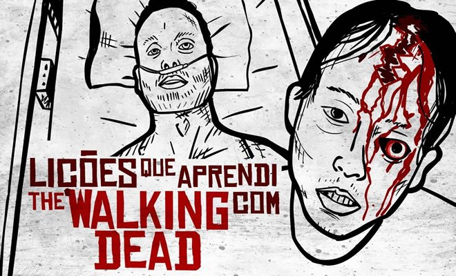 Lições que aprendi com The Walking Dead