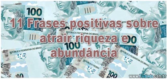 11 Frases positivas sobre atrair riqueza e abundância 2