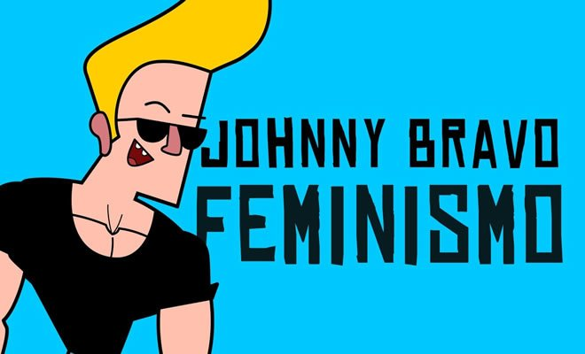 Photo of Johnny Bravo e o feminismo