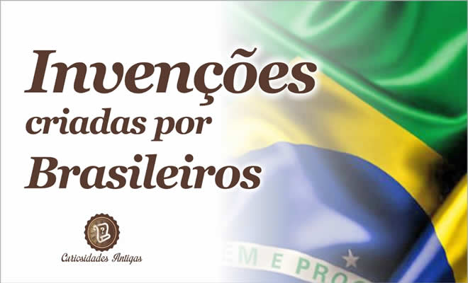 Invenções criadas por brasileiros 1