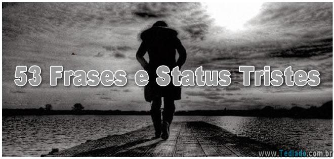 53 Frases E Status Tristes Blog Tediado