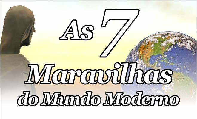 7 maravilhas do mundo moderno 3