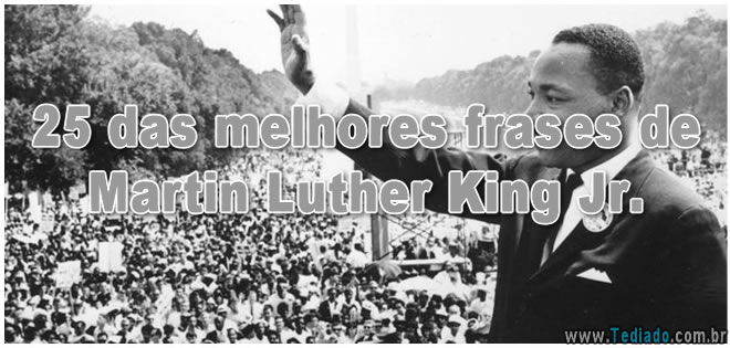 Photo of 25 das melhores frases de Martin Luther King Jr.