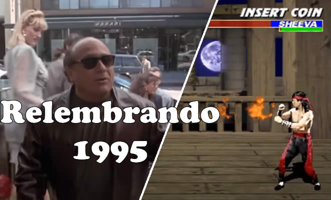 Relembrando os momentos que marcaram em 1995 1
