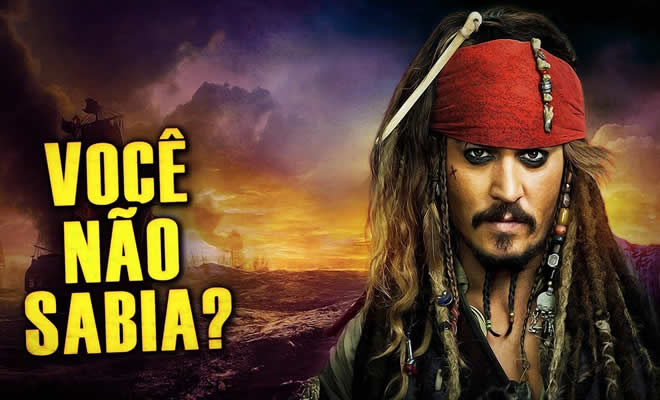 Você Não Sabia? - Piratas do caribe 9