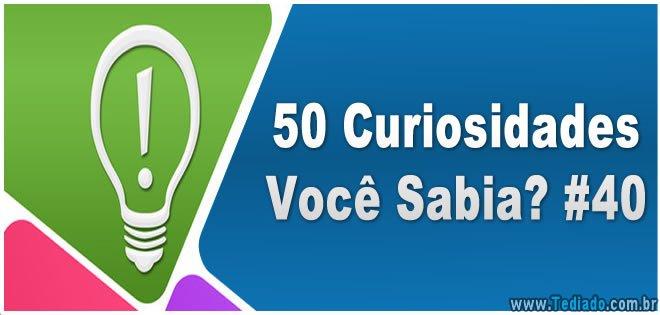 50 Curiosidades Você Sabia? #40 4