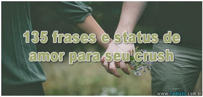 135 Frases E Status De Amor Para Seu Crush Blog Tediado