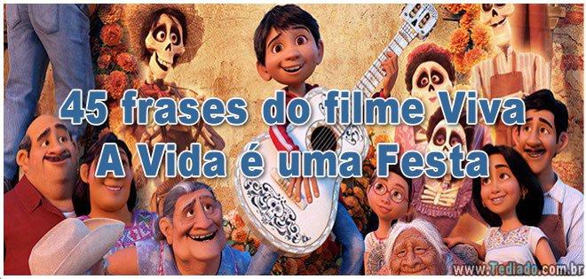 45 frases do filme Viva – A Vida é uma Festa 4