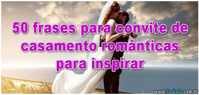 50 Frases Para Convite De Casamento Românticas Para Inspirar Blog