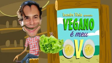 Photo of Leandro Tênia – Vegano é meu Ovo